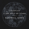 Couverture du titre A Sky Full of Stars (Hardwell remix)