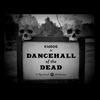 Couverture de l'album Dancehall of the Dead