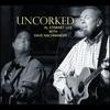 Couverture de l'album Uncorked