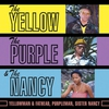 Cover of the album The Yellow, the Purple & the Nancy