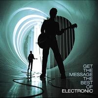 Couverture du titre Get the Message: The Best of Electronic