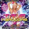 Cover of the album True Hardcore, Vol. 2