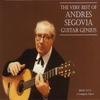 Cover of the album The Very Best of Andres Segovia - Guitar Genius
