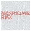 Cover of the album Morricone RMX
