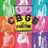 Cover of the album CBGB (Original Motion Picture Soundtrack) [Deluxe Edition]