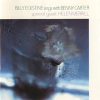 Couverture du titre Billy Eckstine Sings With Benny Carter