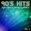 Couverture de l'album 90's Hits Euro Dance Remix Classics, Vol. 2
