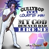 Cover of the track My God Dem Nuh Bad Like Me