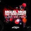 Couverture de l'album Love We Had