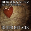 Cover of the track Bleib bei mir (Radio Edit) [feat. Rico Belafonte]