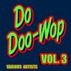 Couverture de l'album Do Doo-Wop, Vol. 3