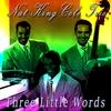 Couverture de l'album Three Little Words