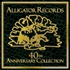 Couverture de l'album Alligator Records 40th Anniversary Collection