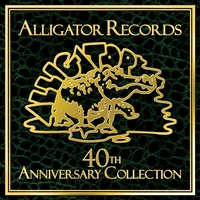 Couverture du titre Alligator Records 40th Anniversary Collection