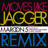 Cover of the track Moves Like Jagger (feat. Christina Aguilera & Mac Miller) [Remix] - Single