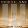 Couverture de l'album Cosmic Chill Lounge, Vol. 4 (Deluxe Edition)