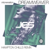 Couverture du titre Dreamweaver (Hampton Chills Remix)