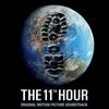 Couverture de l'album The 11th Hour (Original Motion Picture Soundtrack)