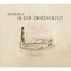 Cover of the album In der Zwischenzeit