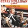 Cover of the album Gerry Mulligan Quartet with Chet Baker