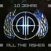 Couverture de l'album 10 Jahre All The Ashes