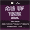 Cover of the album Mix Up Tingz Riddim
