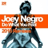 Cover of the album Do What You Feel (2015 Remixes) - Single