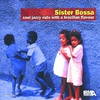 Couverture de l'album Sister Bossa, Vol. 1