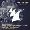 Couverture de l'album World Falls Apart (feat. Jonathan Mendelsohn) [Thomas Gold Remix] - Single