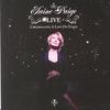 Couverture de l'album Elaine Paige LIVE - Celebrating A Life On Stage (Bonus Version)