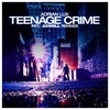Couverture du titre Teenage Crime (radio edit)