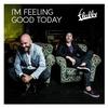 Couverture de l'album I'm Feeling Good Today