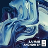 Cover of the album Anchor EP