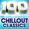 Couverture de l'album 100 Chillout Classics: The Worlds Best Chillout Album