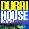 Couverture de l'album Dubai House Vol. 5