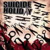 Cover of the album Suicide Holiday