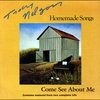 Cover of the album Homemade Songs/Come See About Me