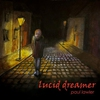 Cover of the album Lucid Dreamer (Remastered)