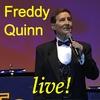 Cover of the album Freddy Quinn In Concert - Die Schönsten Lieder Aus Seinen Gala-Konzerten Von 1999 Bis 2005 Teil 2