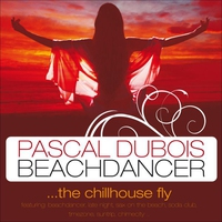 Cover of the track Beachdancer ...The Chillhouse Fly