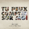 Cover of the track Tu peux compter sur moi