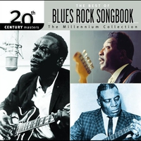 Cover of the track 20th Century Masters - The Millennium Collection: The Best of Blues Rock Songbook