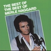 Couverture de l'album The Best of the Best of Merle Haggard