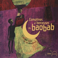 Couverture du titre Comptines et berceuses du Baobab : L'Afrique Noire en 30 comptines