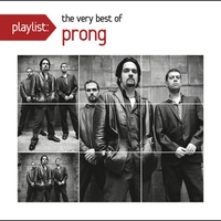 Cover of the track Playlist: The Very Best of Prong