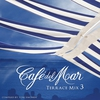 Cover of the album Café del Mar: Terrace Mix 3