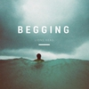 Cover of the album Begging - EP