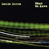 Cover of the album What We Have