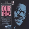 Cover of the album Our Thing (The Rudy Van Gelder Edition) [Remastered]