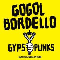 Couverture du titre Gypsy Punks: Underdog World Strike